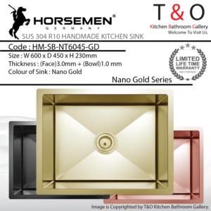 Horsemen Nano Gold SUS304 R10 Single Bowl Handmade Kitchen Sink. Code : HM-SB-NT6045-GD